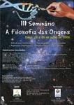 """III Seminário """"A Filosofia das Origens"""""""