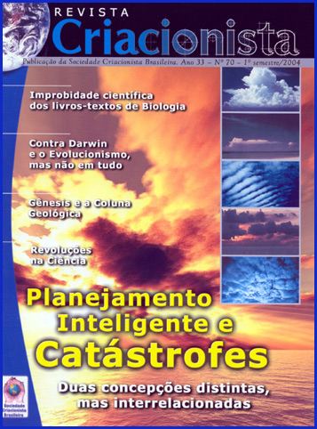 Folha Criacionista Nº. 70 – 1º Semestre de 2004 – Ano 33