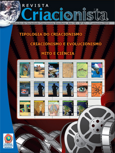 Folha Criacionista Nº. 82 – 1º Semestre de 2010 – Ano 39