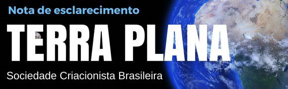 Nota de Esclarecimento: Terra Plana